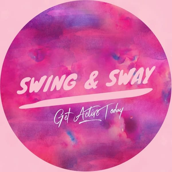 Swing & Sway – Get Active Today